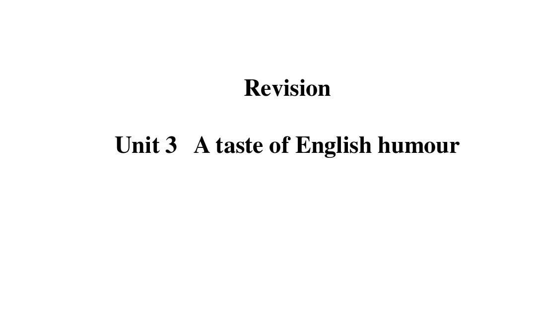 Unit3 A taste of English humour 复习精讲