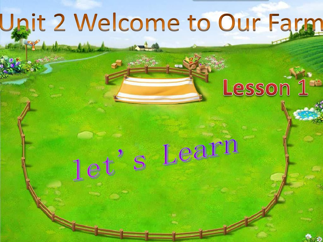 Unit 2 Welcome to Our Farm Lesson 1 课件2-优质公开课-重大三起4下精品