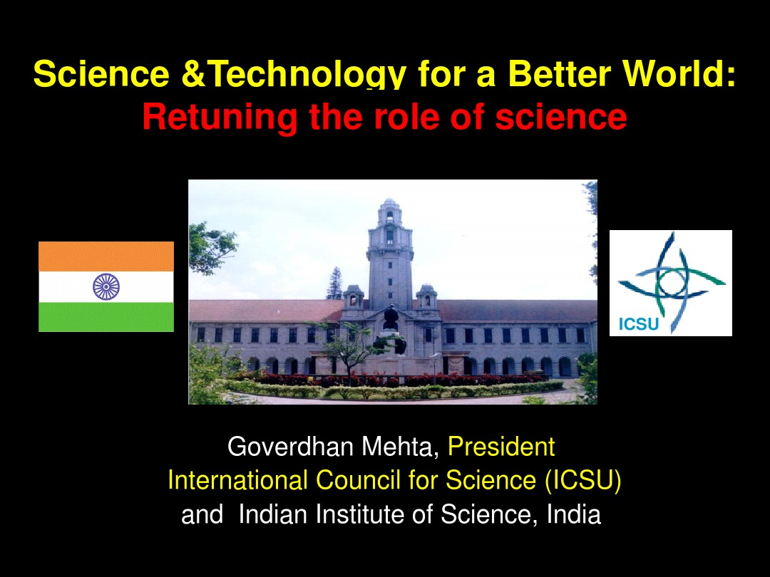 Science &Technology for a Better World