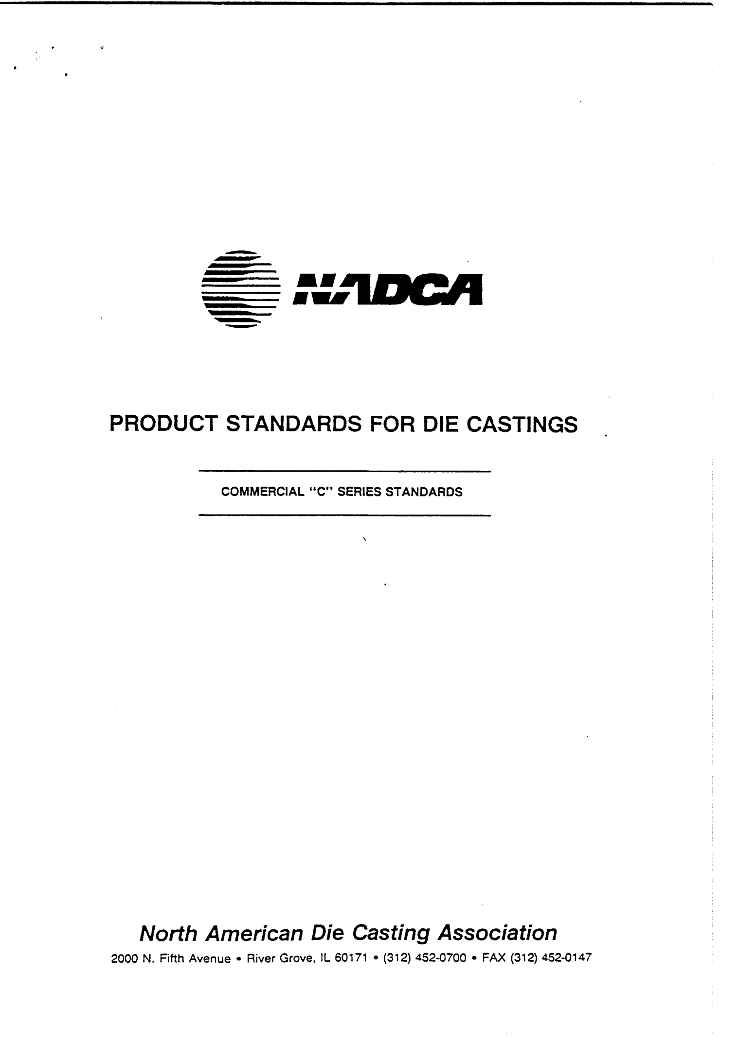 NADCA - PRODUCT STANDARDS FOR DIE CASTING