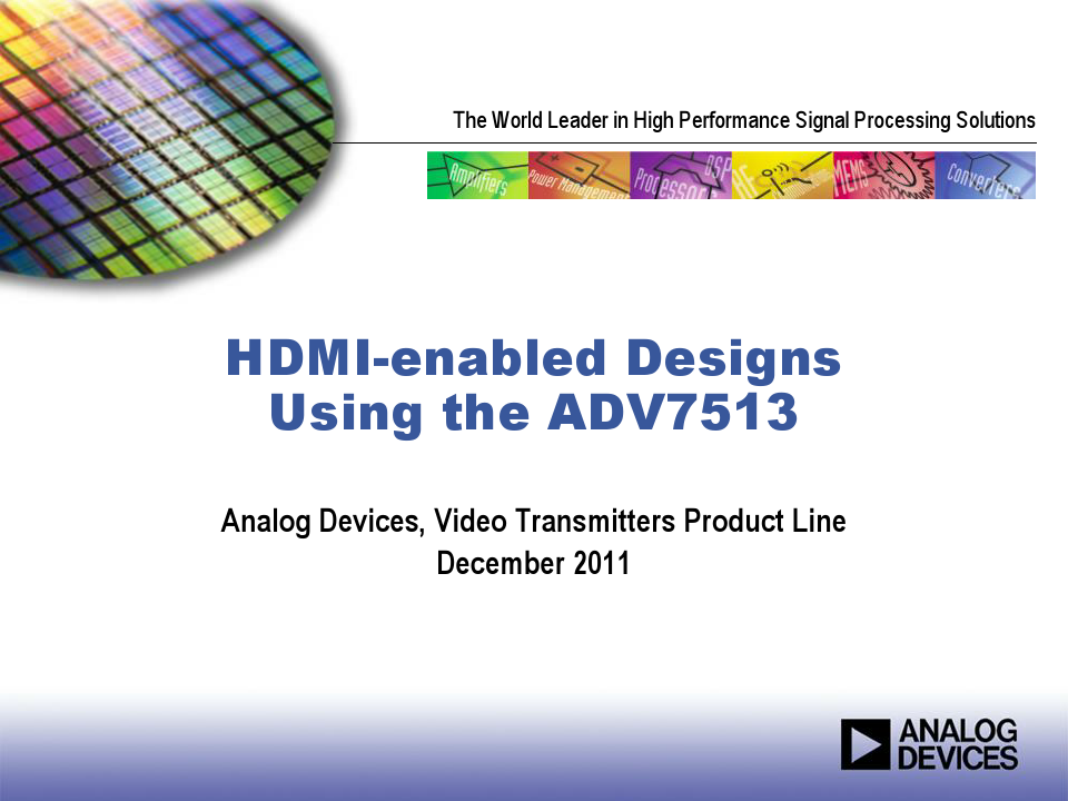 HDMI-Enabled Designs Using the ADV7513