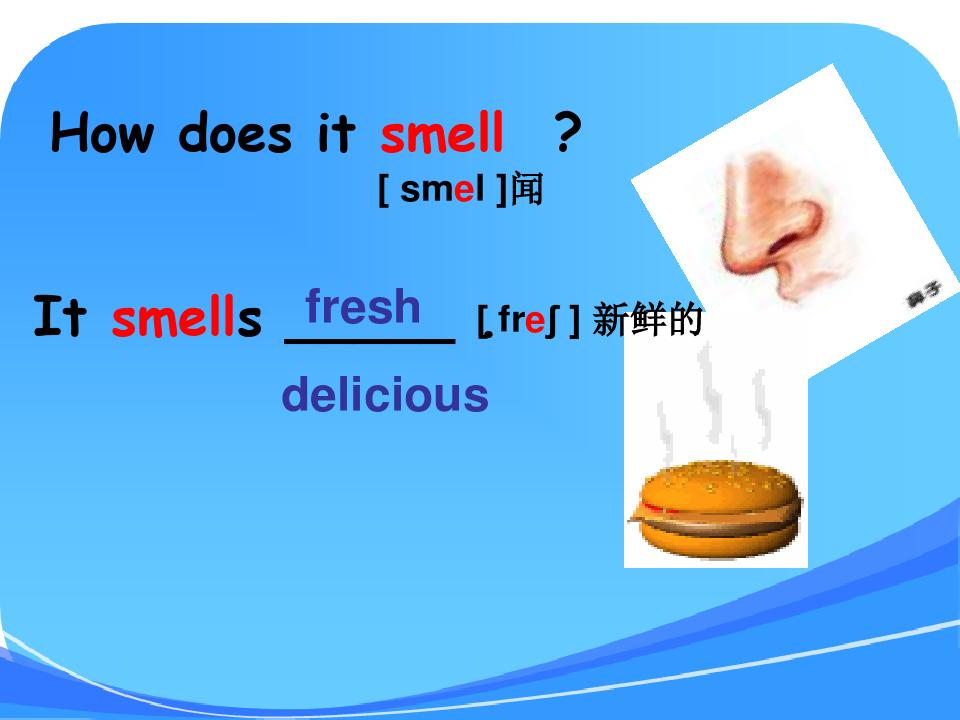 外研版八年级下册unit1 It smells delicious