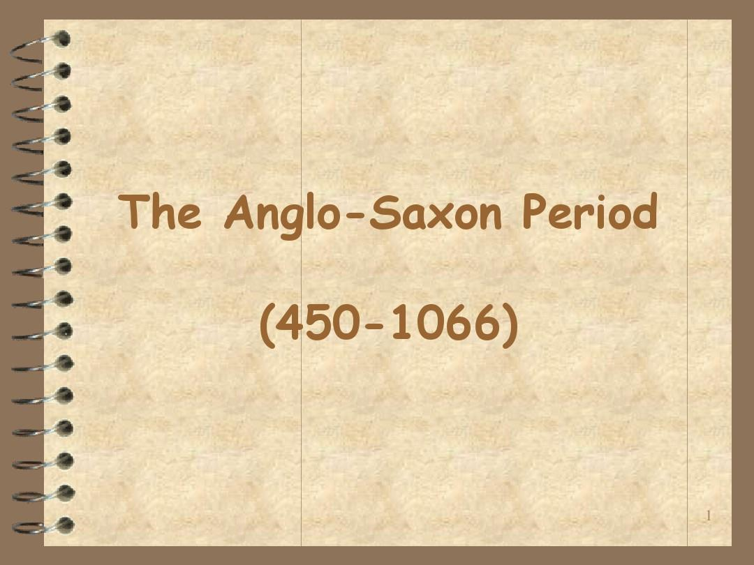 the Anglo-Saxon period___ the Anglo-Norman Period and Romance