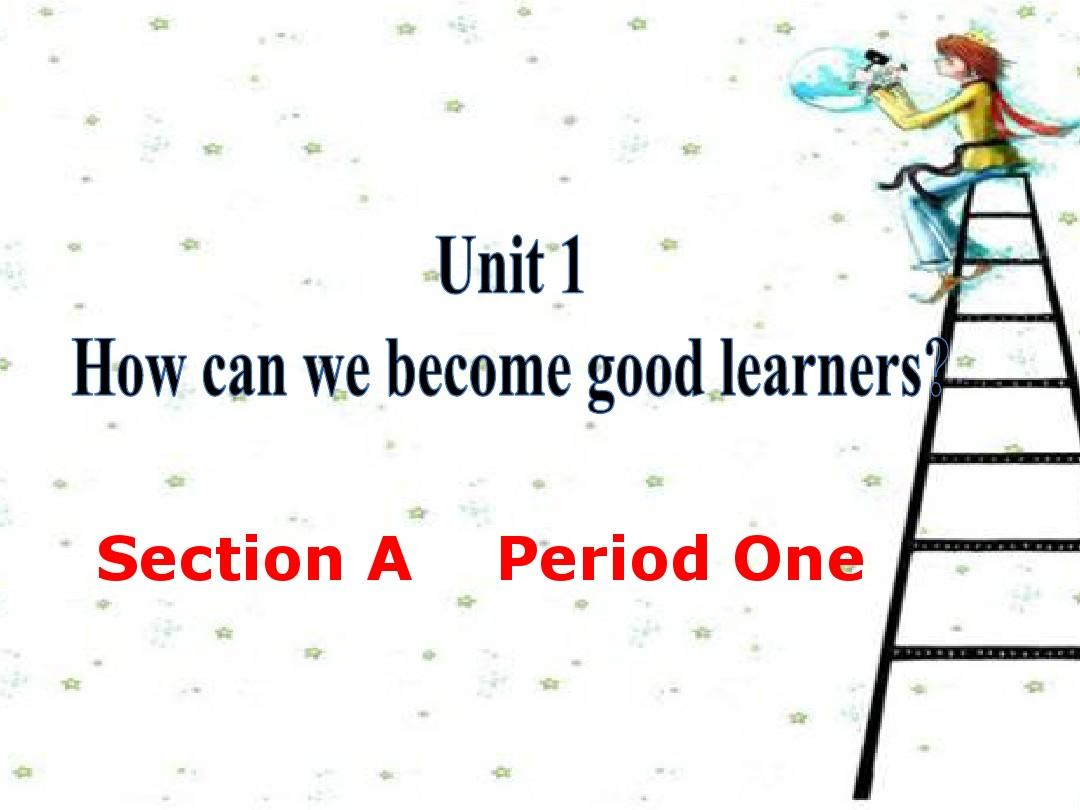 2014   Unit  How can we become good learners  Section  A