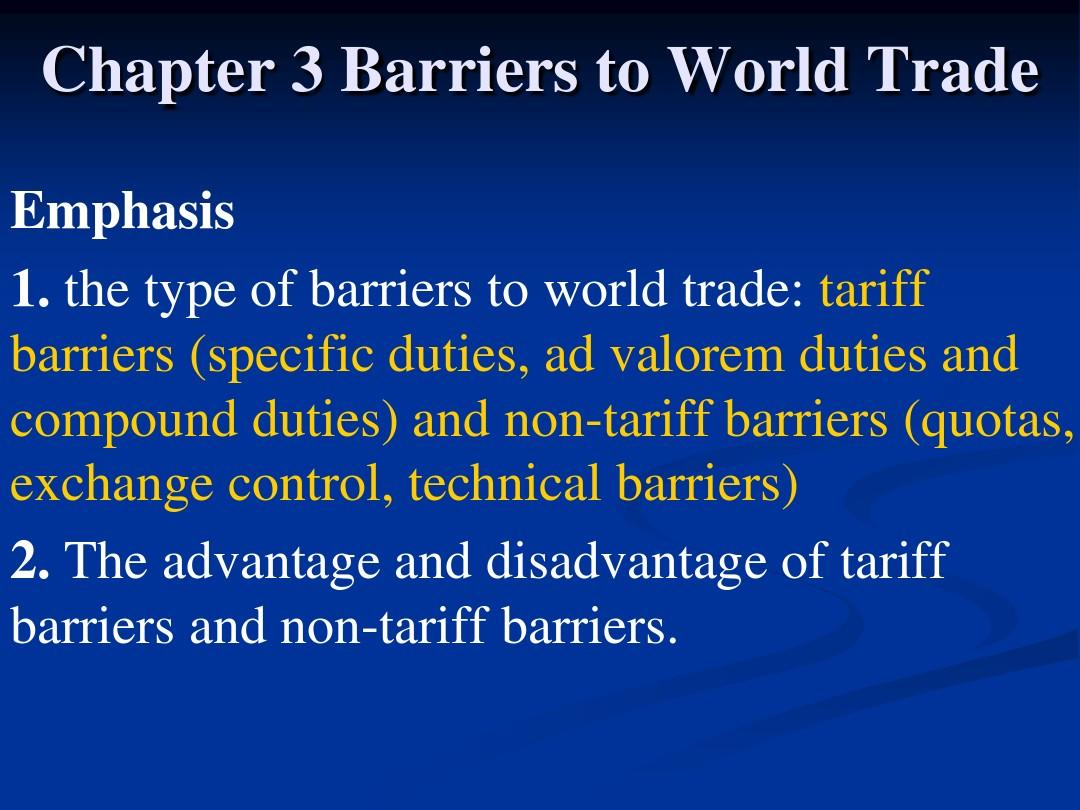 Chapter 3 Barriers to World Trade