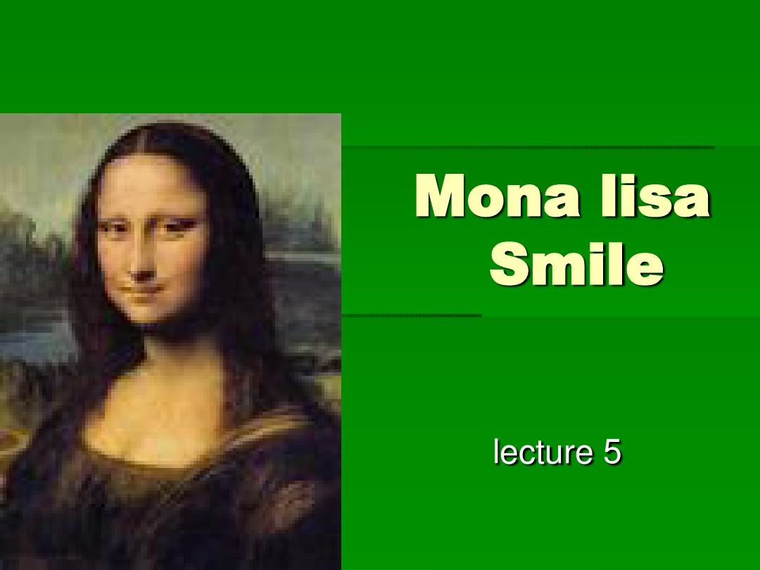 mona lisa smile  mona lisa smile