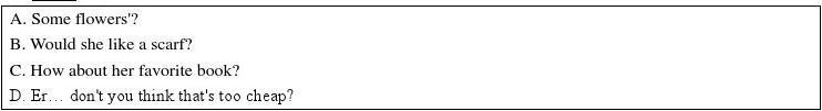 2011年全国各地市110份中考英语试题解析版汇编之补全对话(选择型)