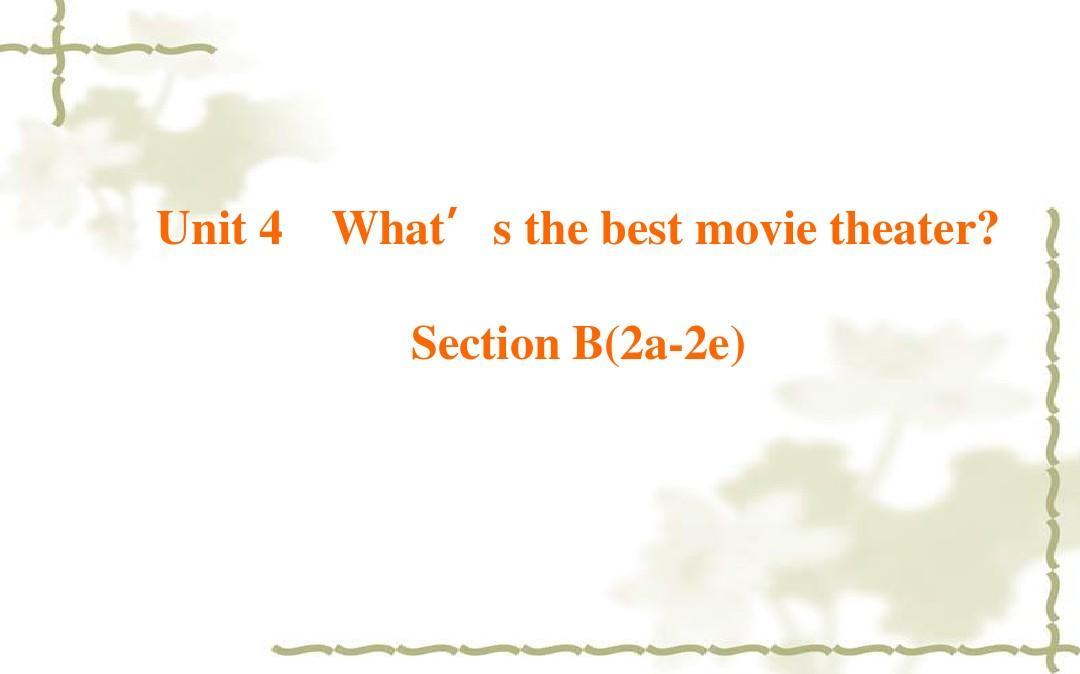 新目标英语八年级上unit4课件第四课时?Section B(2a—2e)