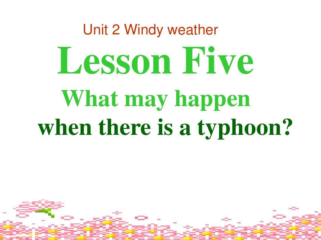 七年级英语Windy-weather课件1PPT_word文档