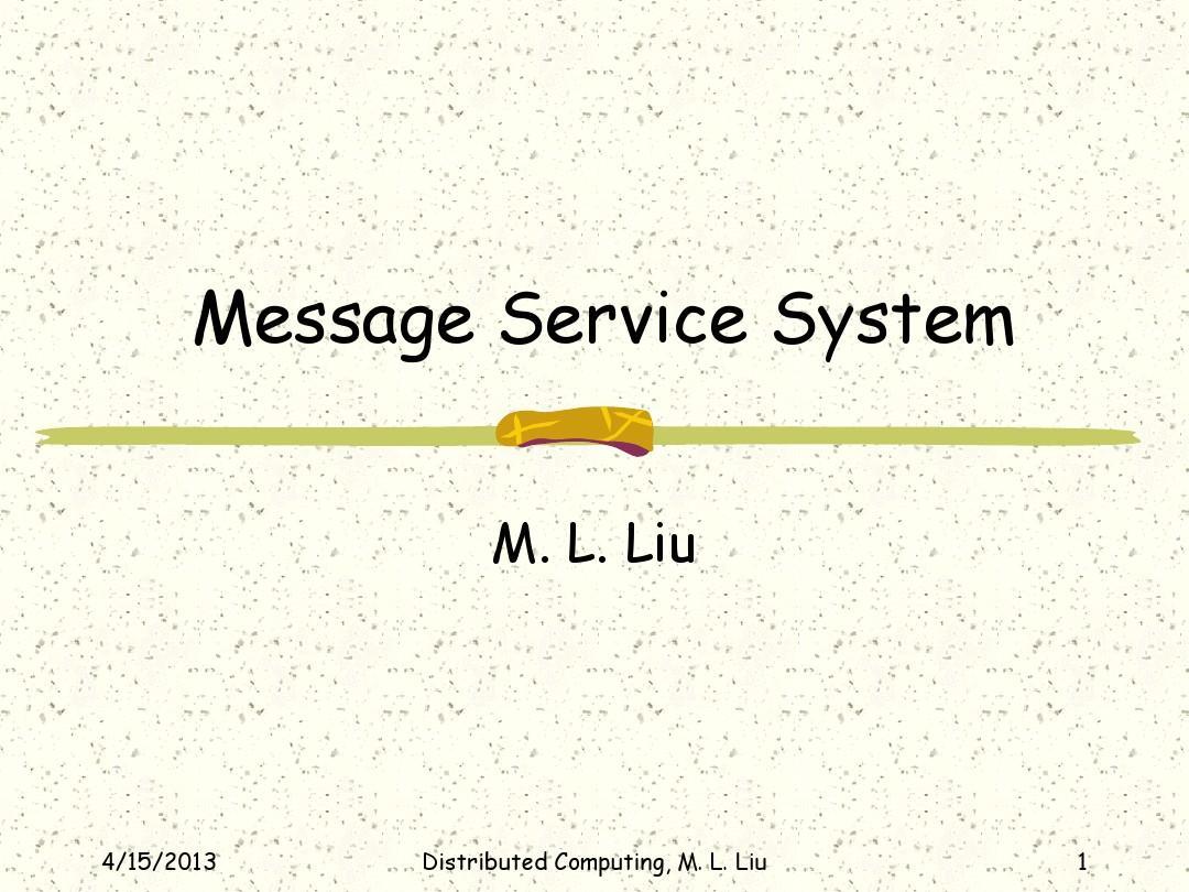分布式计算原理与应用(Distributed_Computing)第十二章课件(MessageSystem)