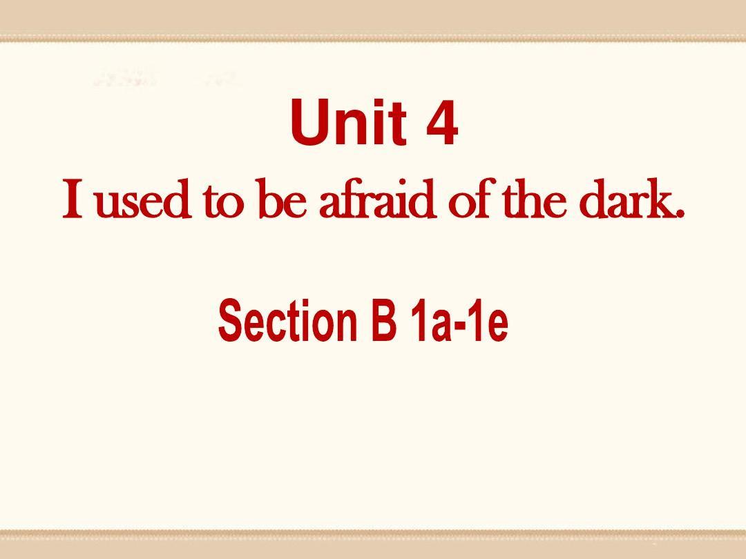人教新目标九年级英语全册 Unit 4  Section B (1a-1e) 26张PPT