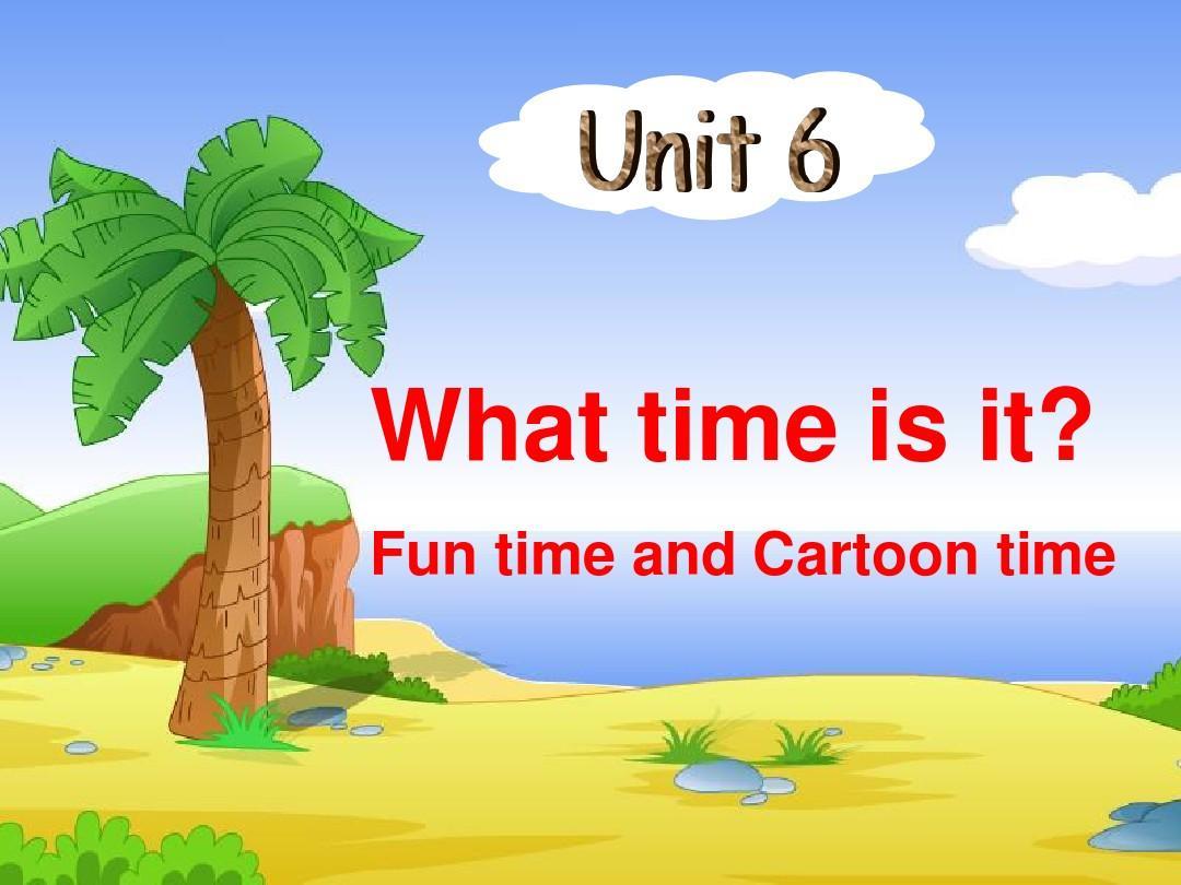 最新 译林 精品公开课课件 3B What time is it cartoon time
