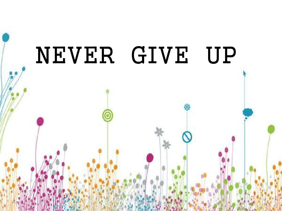 ppt英语never give up