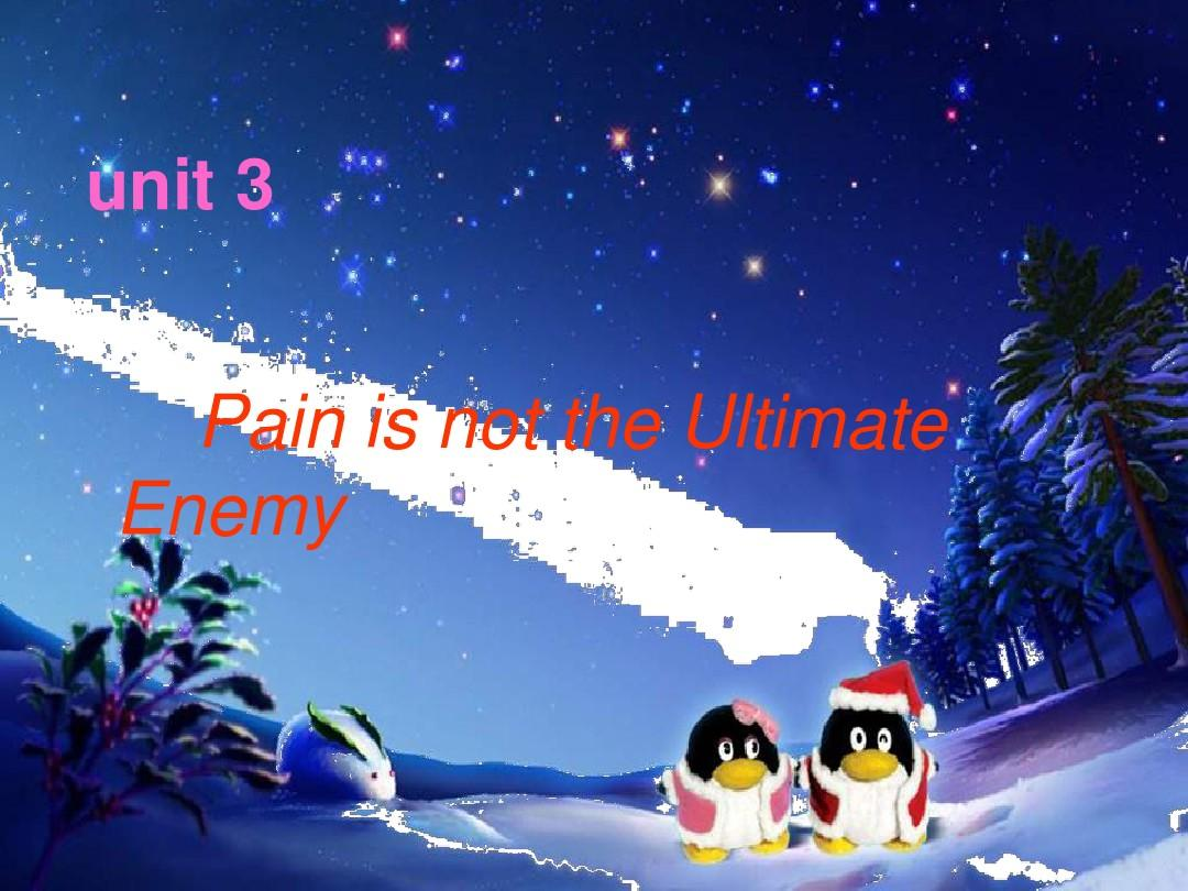 unit 3 pain is not the ultimate enemy