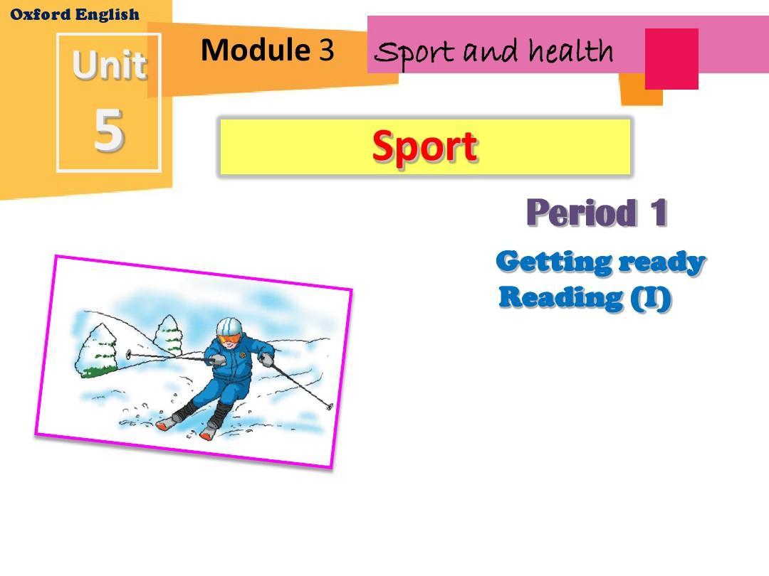 广州牛津版九年级下Unit 5 Sport (Getting ready & Reading 1)PPT