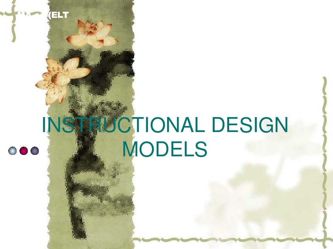 INSTRUCTIONAL DESIGN MODELSPPT