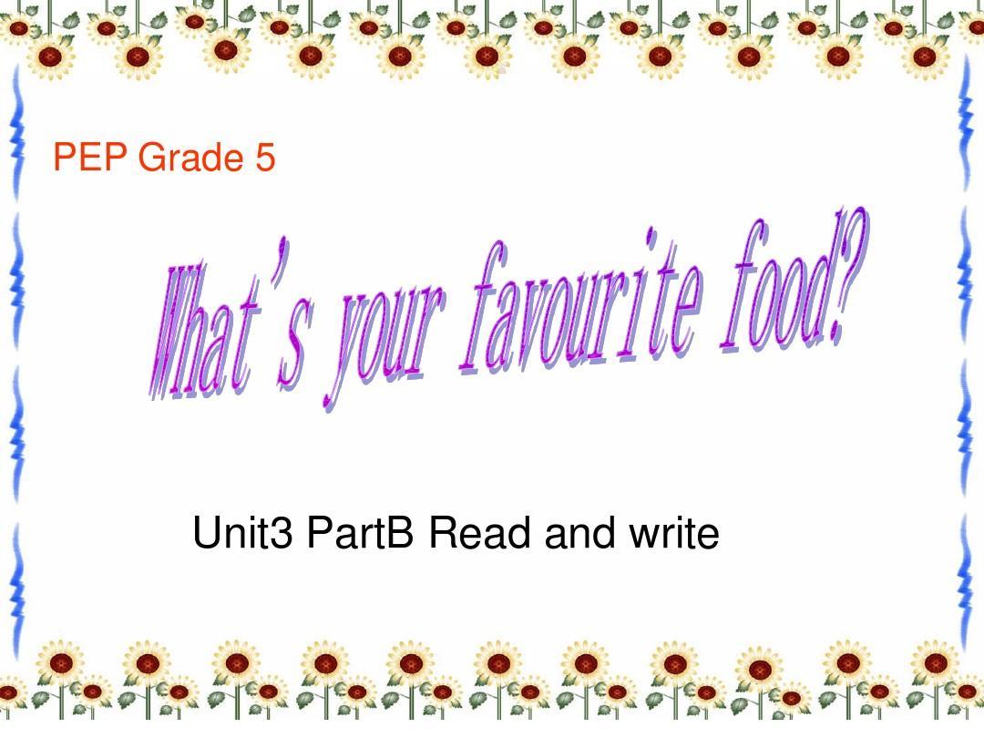 人教PEP五年级上册unit3part B read and write 课件