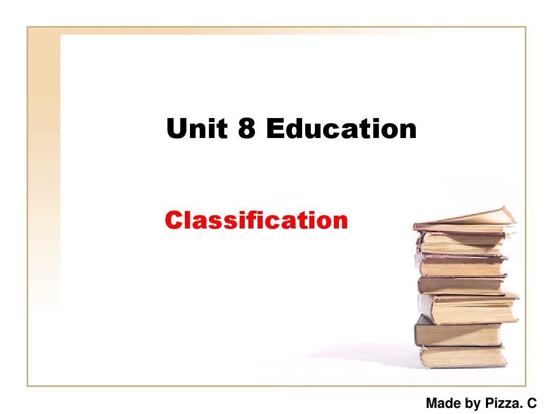 写作教程第二版(邹申)-Unit 8 Education