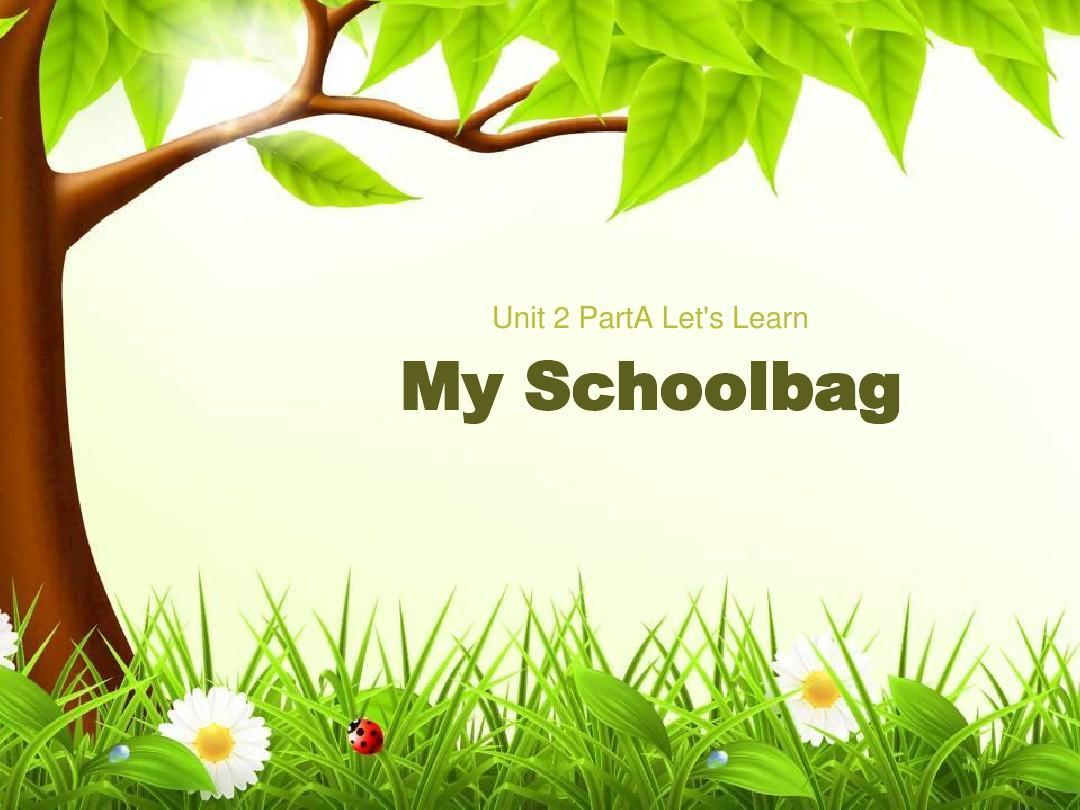 四年级上册英语 Unit2 My Schoolbag Part B Let's Learn