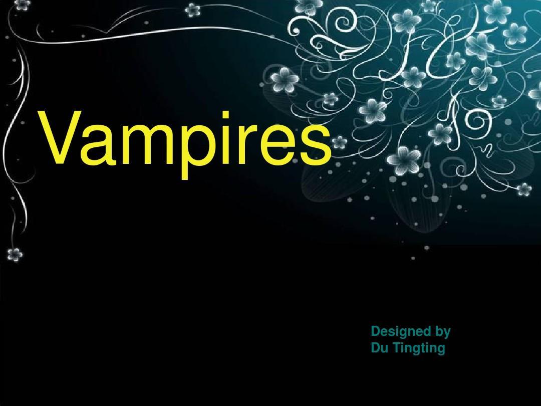吸血鬼  英语PPT
