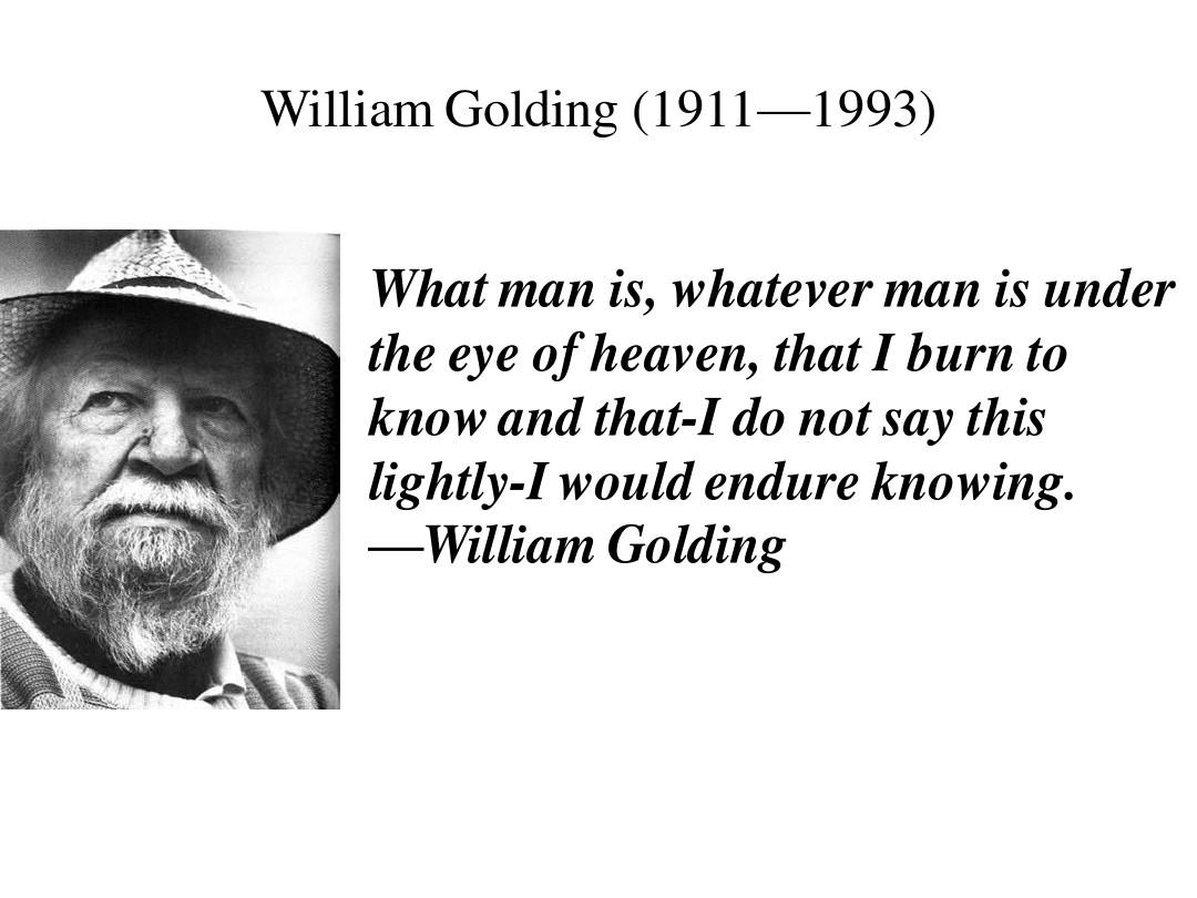 lecture 15-1 (william golding) 威廉 戈尔丁ppt图片