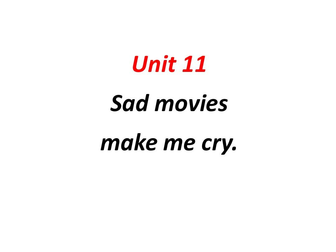 Sad movies make me cry