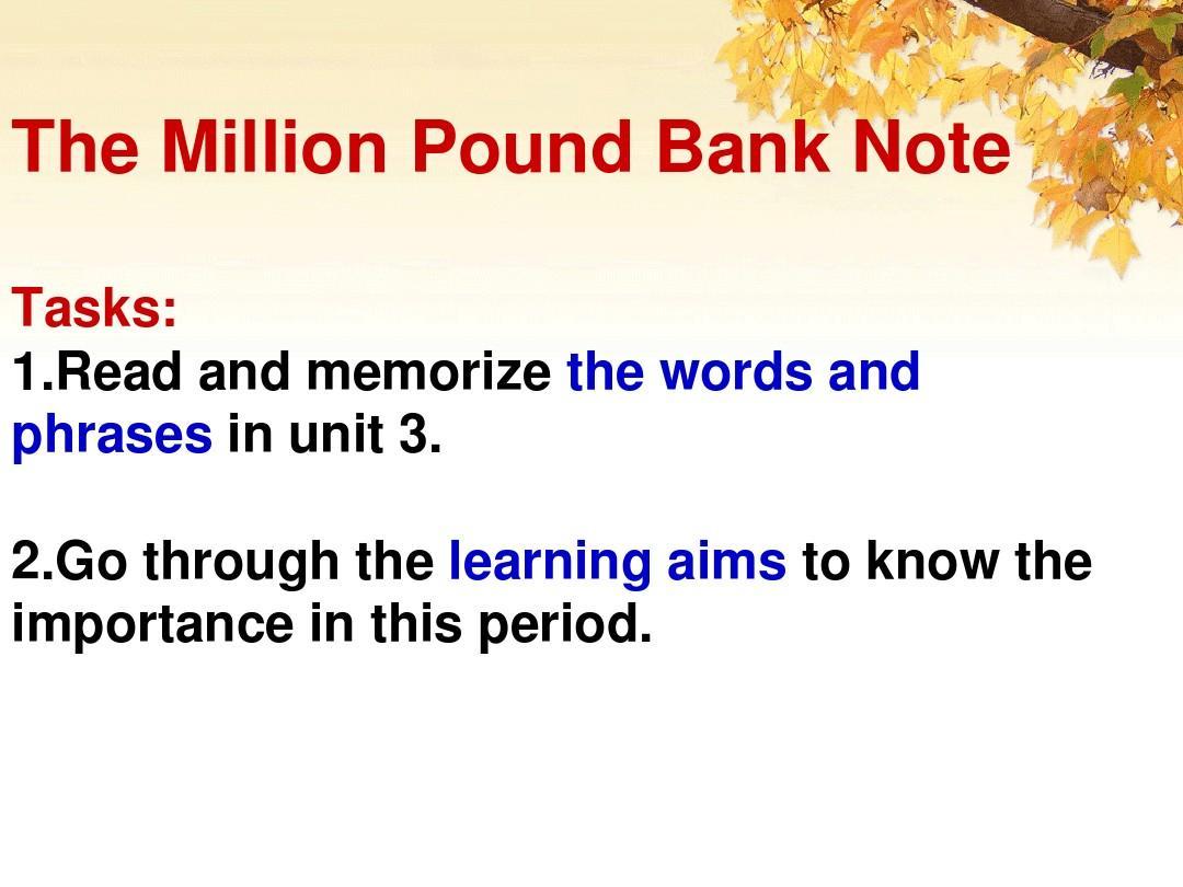 B3-U3-the million pound bank note reading课件