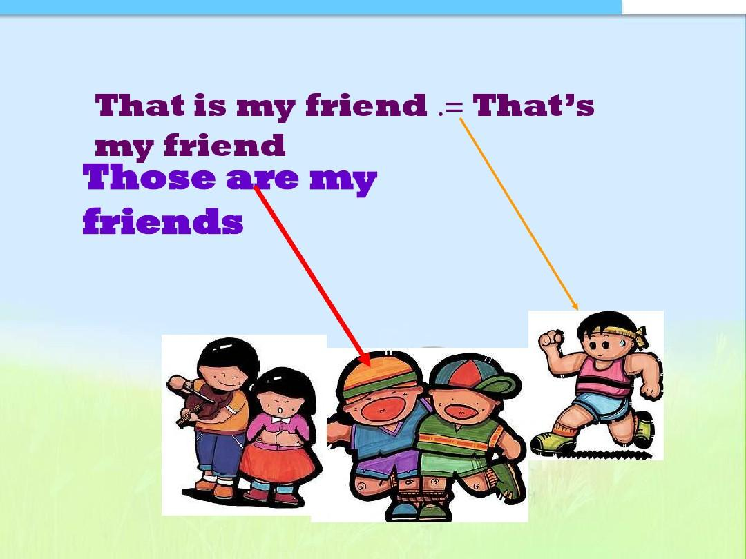 thatishersister_that is my friend .= that\'s my friend