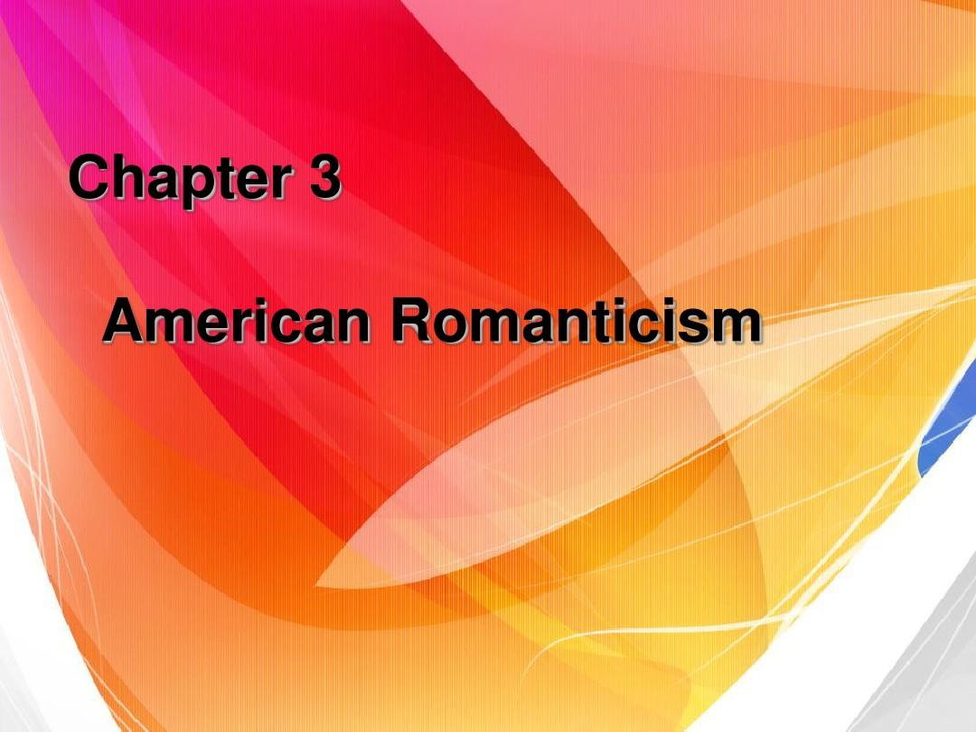 Chapter 3 American Romanticism
