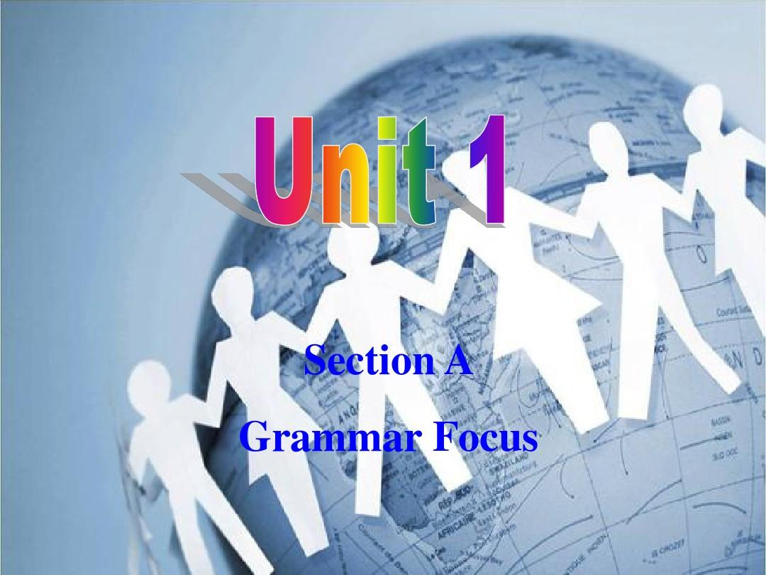 2014年九年级英语Unit1SectionAGrammar Focus