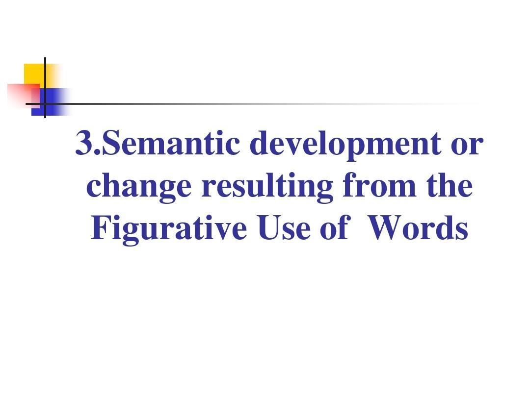 现代英语词汇学概论9_Changes_in_Word_Meaning梅