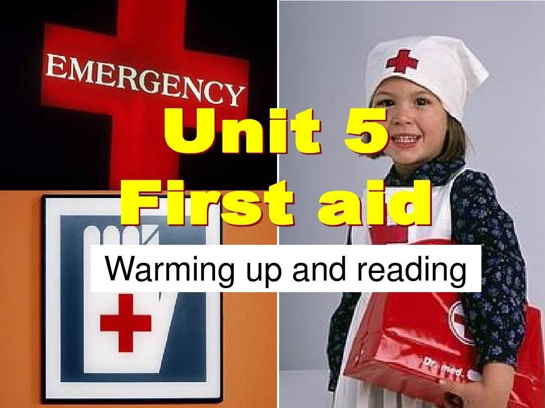 新人教必修五 Unit 5 First Aid-Warming up and reading[课件]PPT