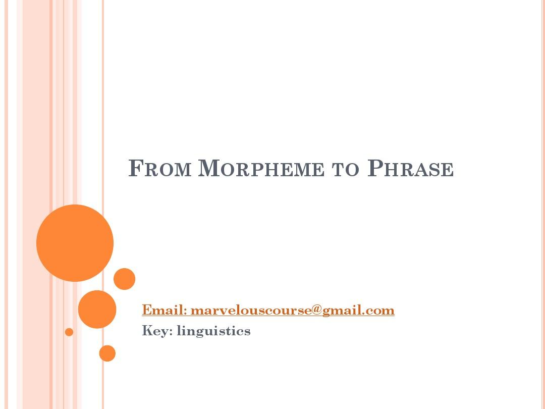 chapter3 From Morpheme to Phrase