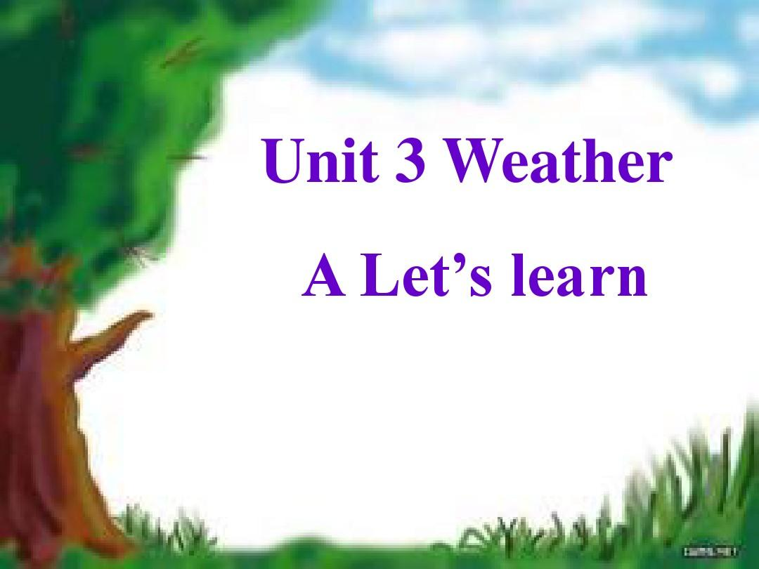 Unit3 Weather A Let's learn课件