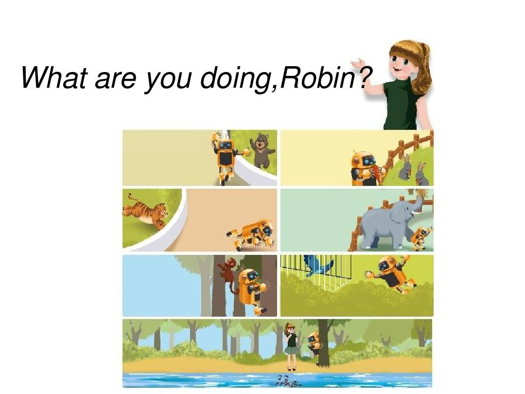 what are you doing,robin?