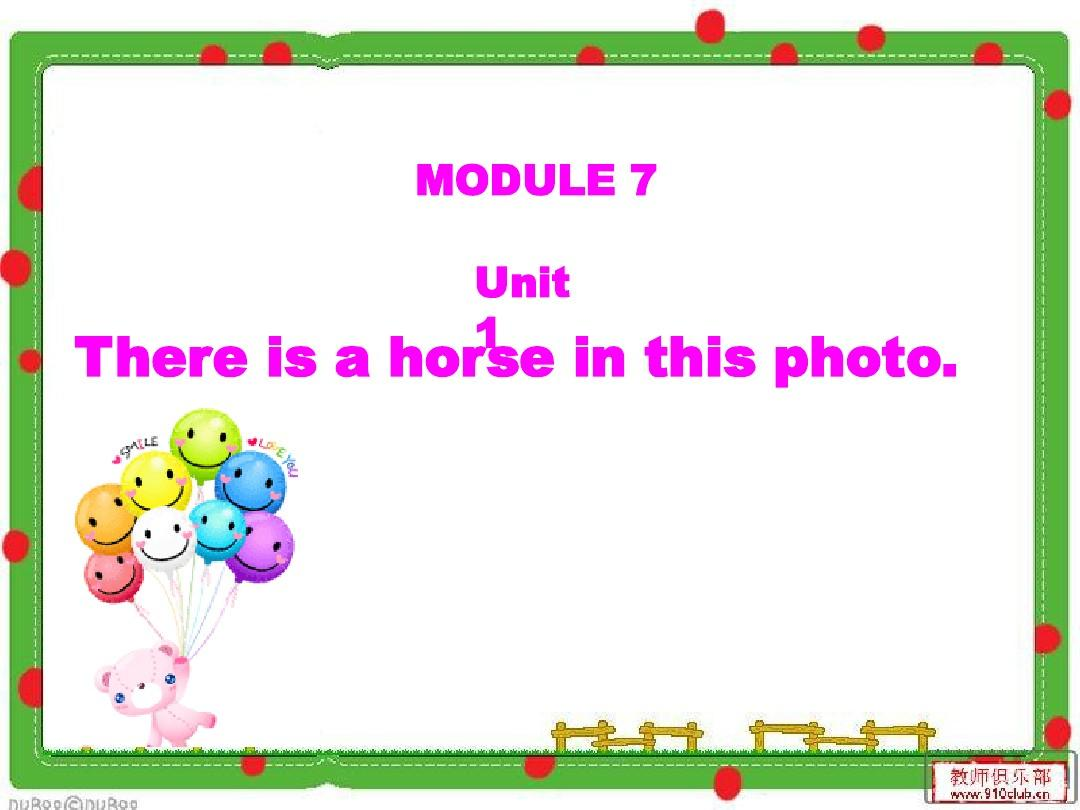 Module7_Unit1_There_is_a_horse_in_the_photoPPT