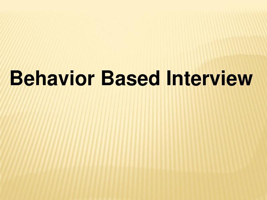 Behavior Based Interview - Interview Skill