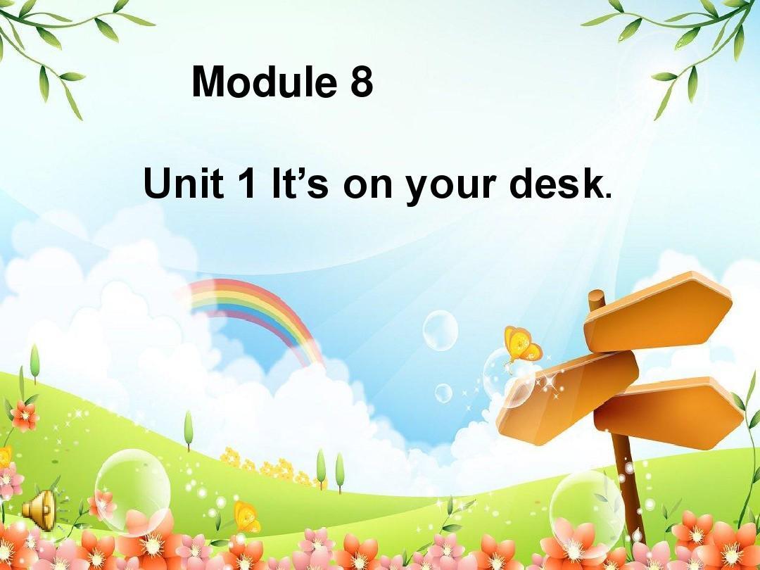 新外研版三下英语M8U1It's on your deskPPT