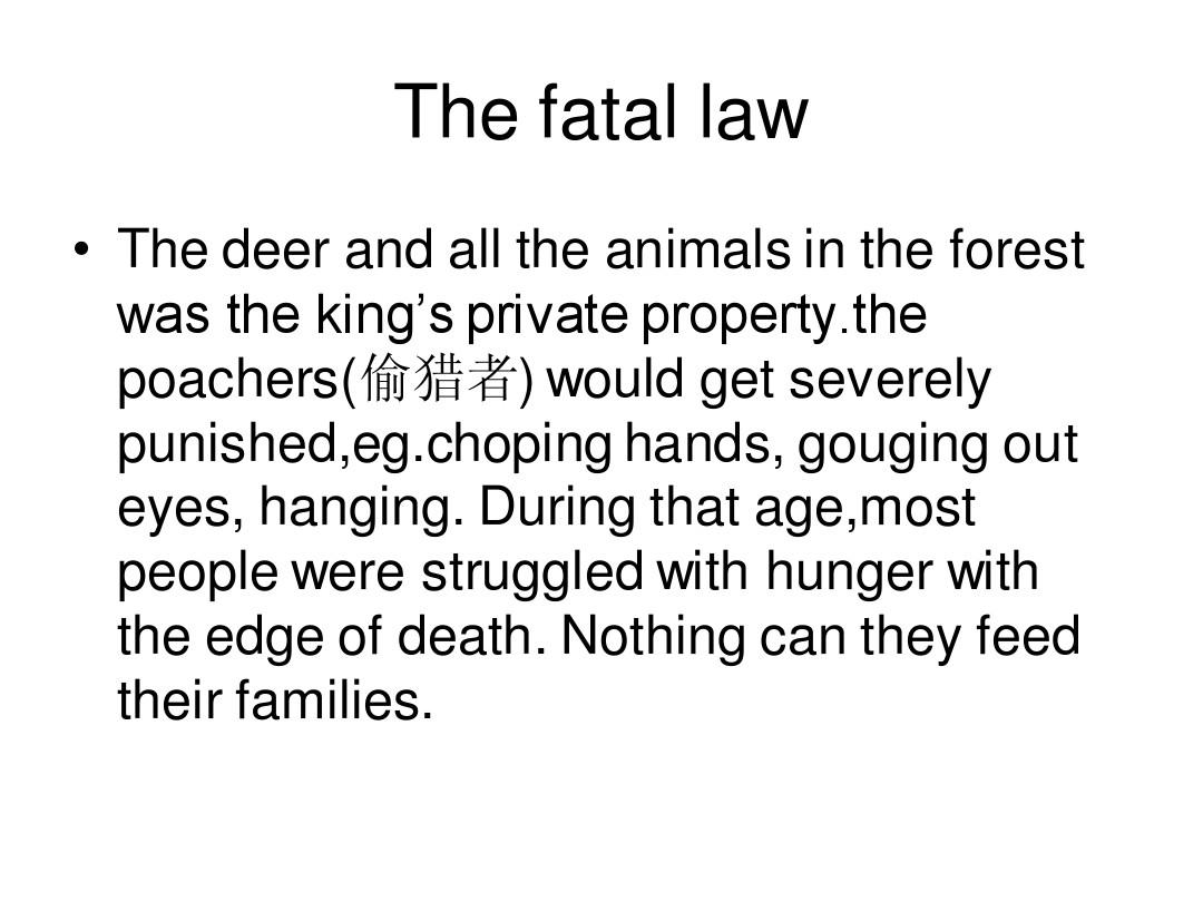 the poachers(偷猎者) would get severely punished,eg.