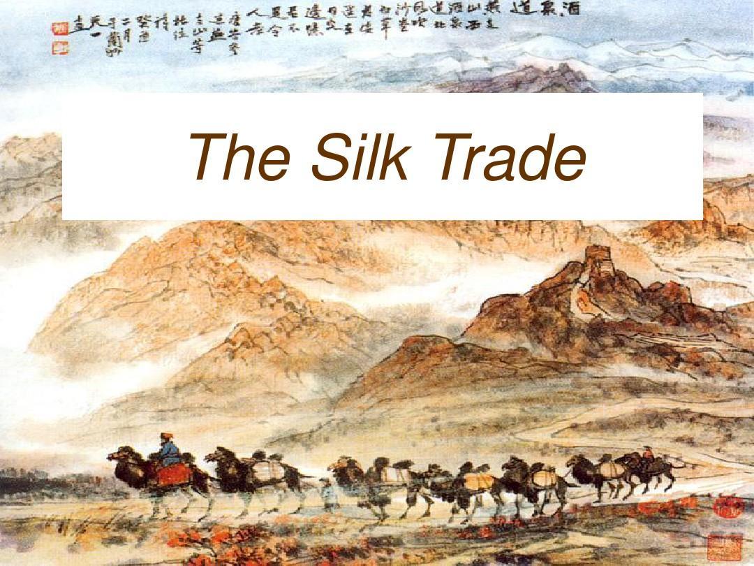 the silk road (丝绸之路)ppt