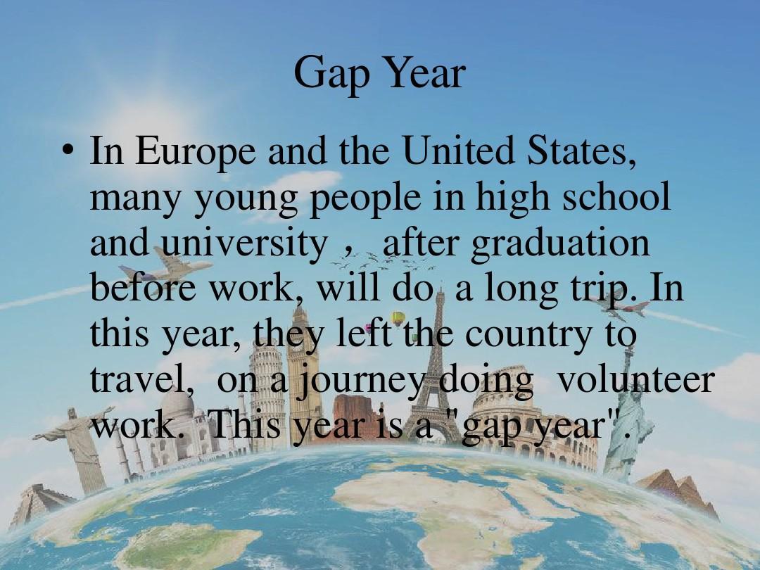 gapyear_间隔年英语ppt —the gap year