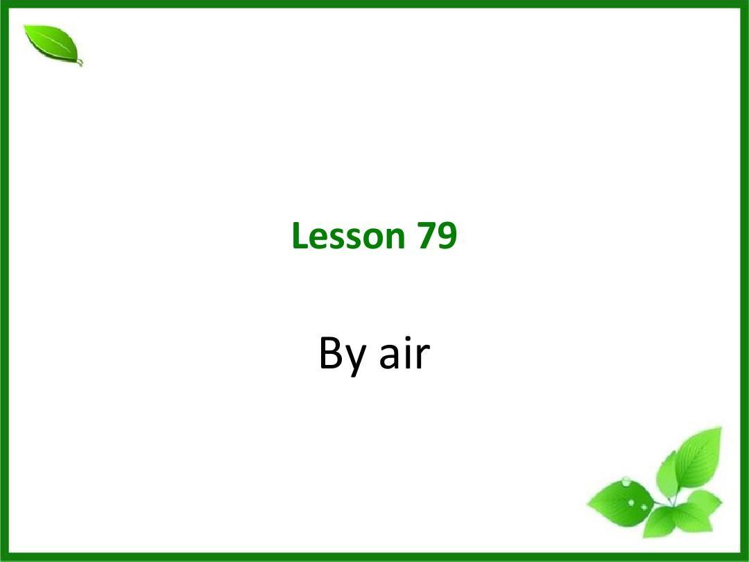 79新概念英语第二册79课