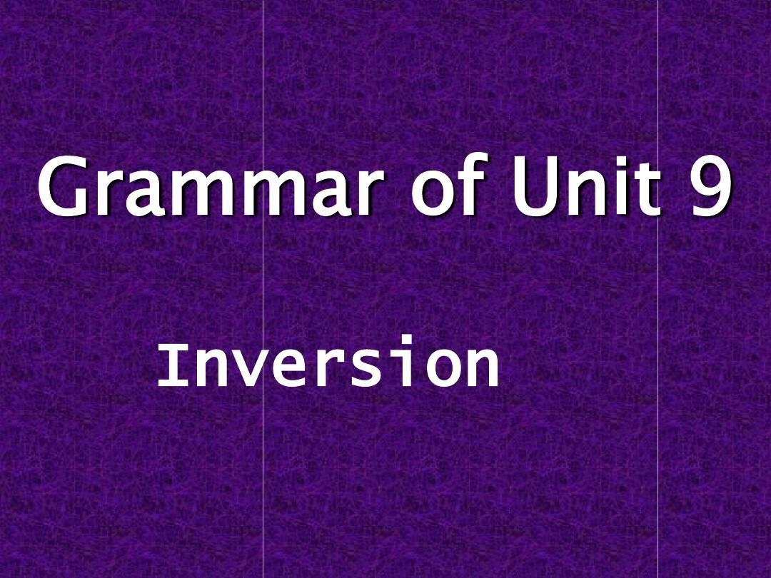 英语倒装句语法课件讲述