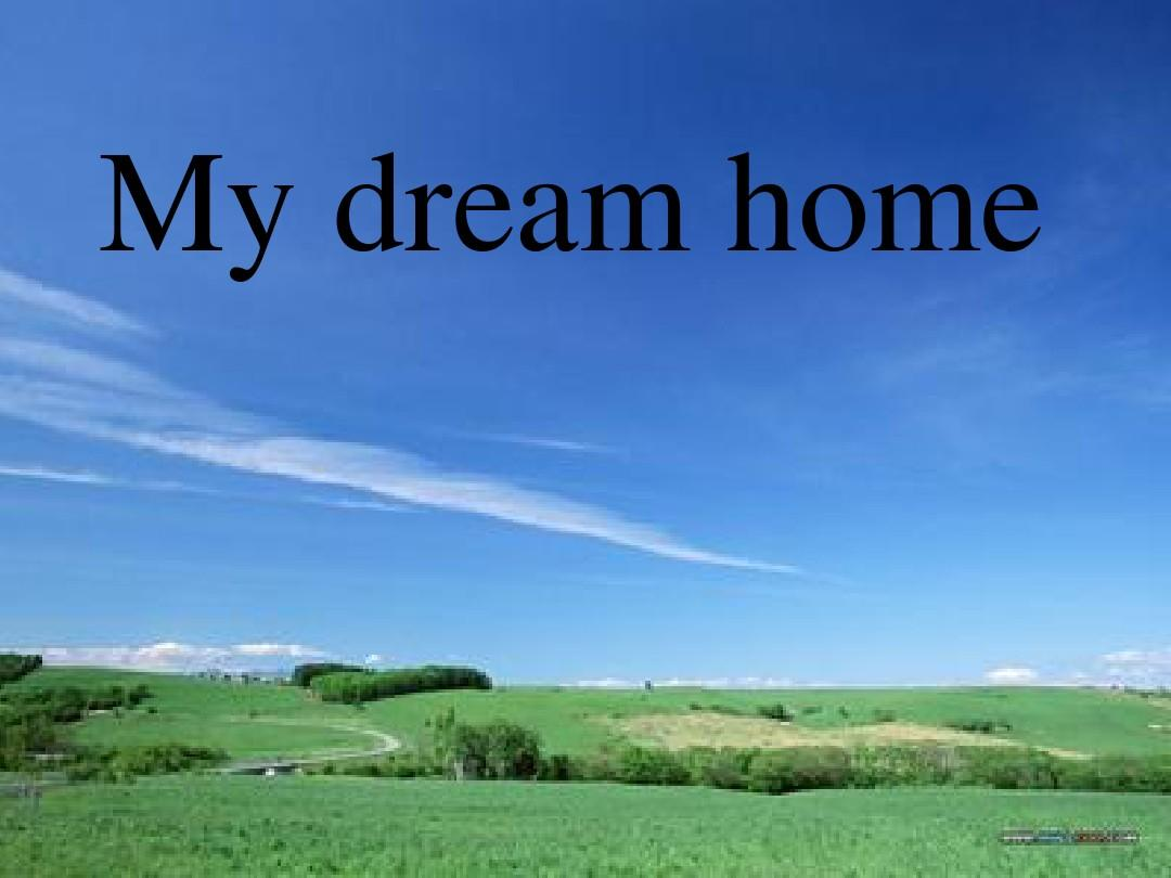 My dream home ppt word for My dream home com