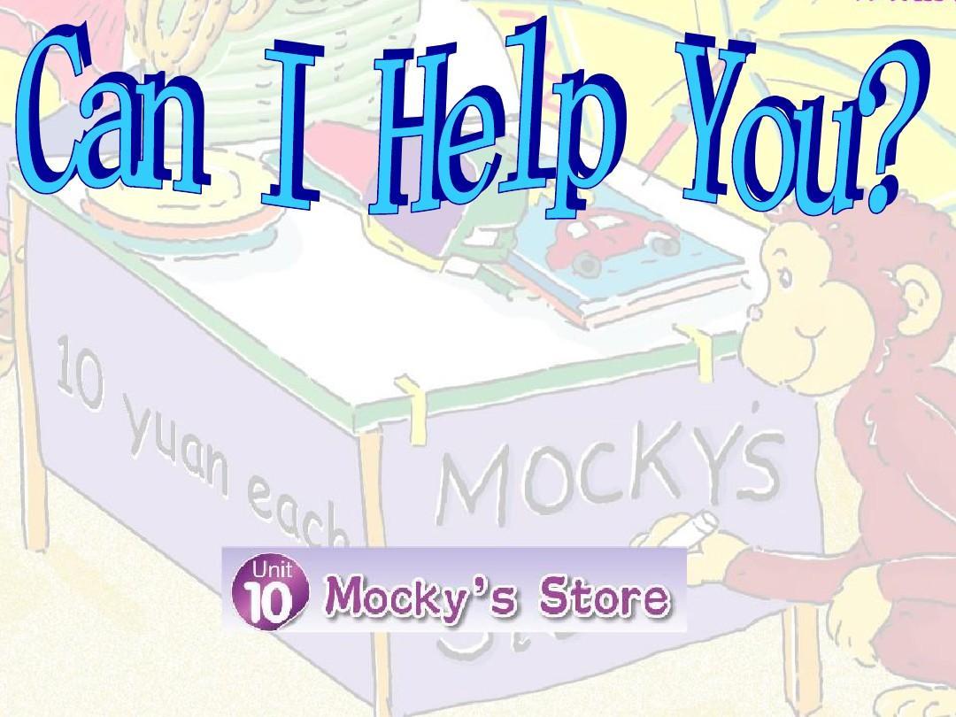 北师大四年级下Unit 10 Mocky's store can I help you