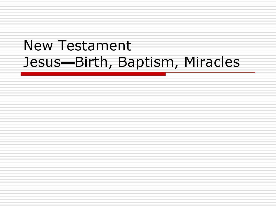 12 Jesus Christ, Baptism, Miracles