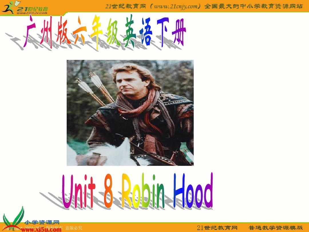 初中英语口语对话_广州版六年级英语Unit 8 Robin hood_word文档在线阅读与下载_无忧文档
