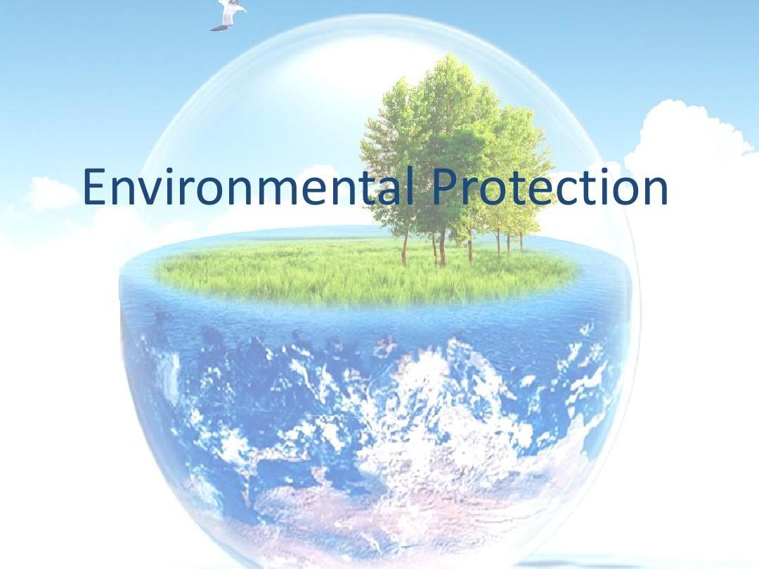 英语演讲-Environmental Protection