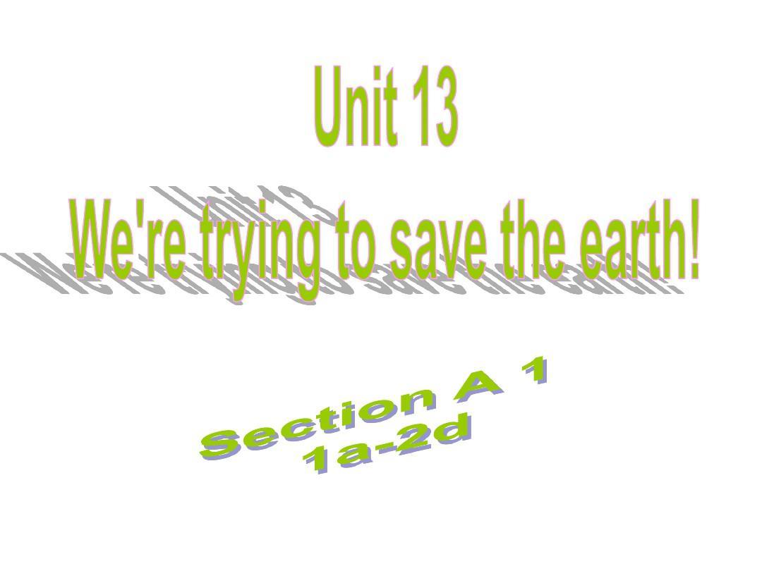 2019年秋苏教版英语(浙江)九年级上册课件:Unit 13 Section A (1a-2d)(共41张PPT)