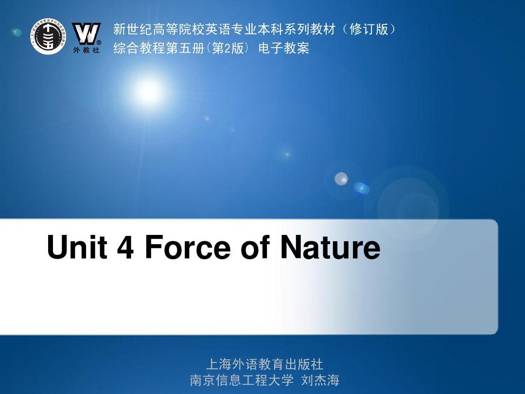 综合英语教程第五册_课后答案_课件Unit-04-Force_of_Nature